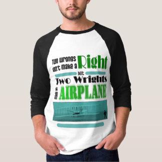 Camiseta Dos males no hacen una derecha