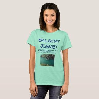 Camiseta ¡Drogadicto del velero!