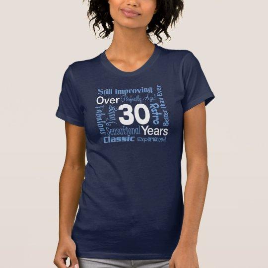 Camiseta Durante 30 años de trigésimo cumpleaños