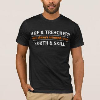 Camiseta Edad y juventud y habilidad de la traición