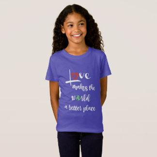 Camiseta El amor hace el mundo un mejor lugar (el texto