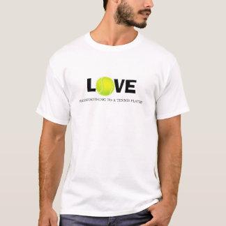 Camiseta El amor no significa nada a un jugador de tenis
