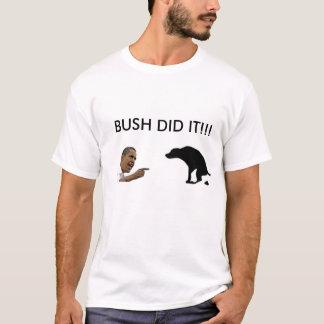 Camiseta el arbusto lo hizo