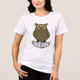 Camiseta el búho que usted necesita es yo