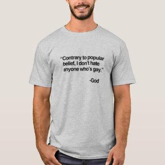 Camiseta El contrario a la creencia popular, dios no odia