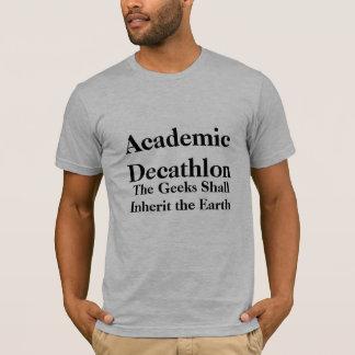 Camiseta El Decathlon académico, los frikis heredará…