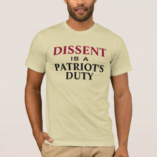 Camiseta El DESACUERDO es un DEBER de los patriotas