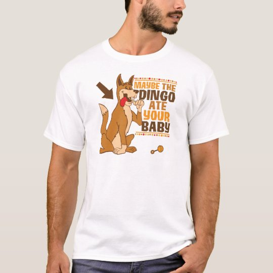 Camiseta El Dingo comió quizá a su bebé