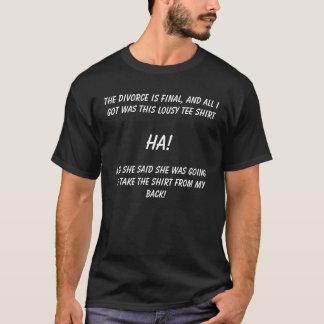 Camiseta ¡El divorcio es final!