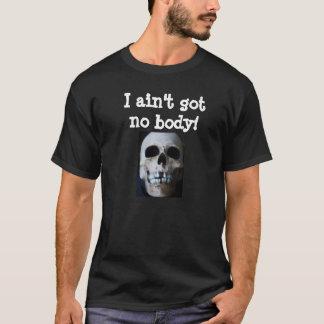 Camiseta El ESQUELETO de HALLOWEEN NO CONSIGUIÓ NINGUNA