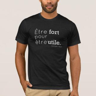 Camiseta El fuerte de Être vierte el être utile. (Parkour