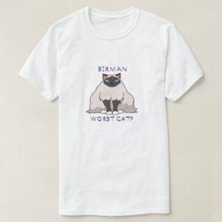 Camiseta ¿El gato peor de Birman-?