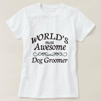 Camiseta El Groomer más impresionante del perro del mundo