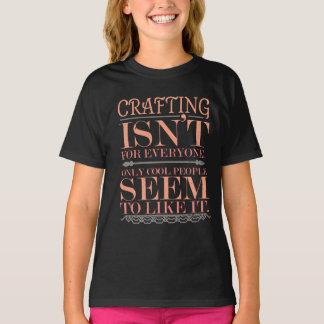 Camiseta El hacer a mano no es para cada uno solamente