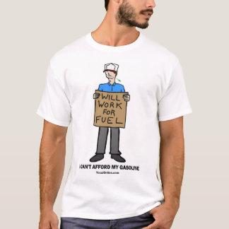 Camiseta El hombre trabajará para el combustible