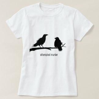 Camiseta El intento de asesinato, asesinato de cuervos hace