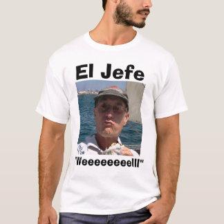 """Camiseta EL Jefe """"Weeeeeeeelll """""""