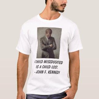 Camiseta el jfk, niño de A miseducated es un niño perdido.