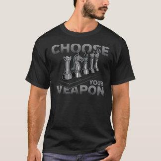 Camiseta El juego de ajedrez elige su arma