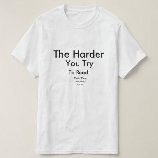 Camiseta El más duro usted intento