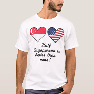 Camiseta El medio singapurense es mejor que ninguno