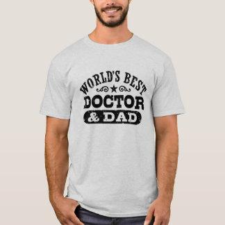 Camiseta El mejor doctor y el papá del mundo