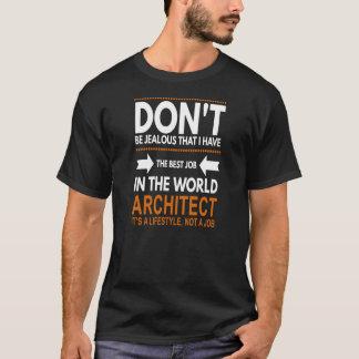 Camiseta El mejor trabajo en el arquitecto del mundo