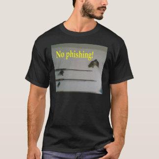 Camiseta ¡El ningún phishing!
