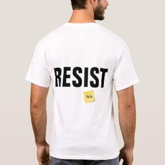 Camiseta el noventa y nueve por ciento RESISTE esto