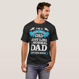 Camiseta El papá del montar a caballo tiene gusto de la