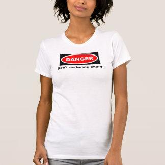Camiseta El peligro, no me hace enojado