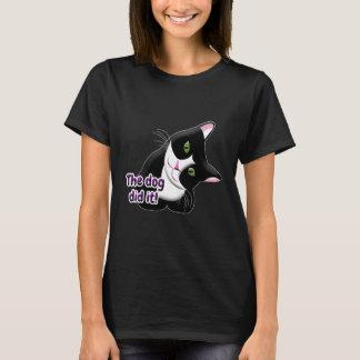 Camiseta El perro lo hizo gato
