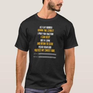 Camiseta El rezo de los conductores de coche del músculo