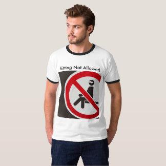 Camiseta El sentarse no permitido