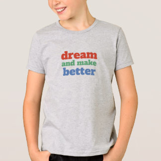 Camiseta El sueño y hace mejor - fuente adaptable y colorea