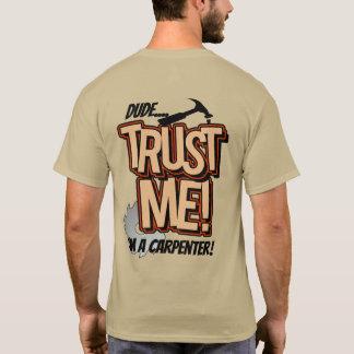 Camiseta El tipo me confía en Im un carpintero