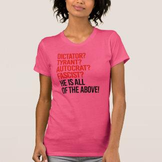 Camiseta El triunfo es un fascista del autócrata del tirano