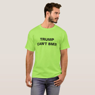 Camiseta ¡El triunfo no puede BMX!