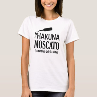 Camiseta El vino de las mujeres divertidas de Hakuna