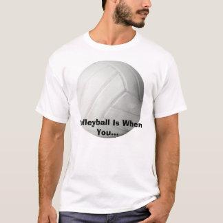 Camiseta el voleibol, voleibol es cuando usted…