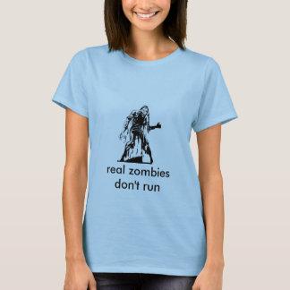 Camiseta el zombi, los zombis reales no corre