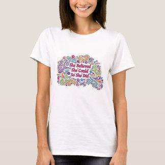 Camiseta Ella creyó que ella podría así que ella hizo la