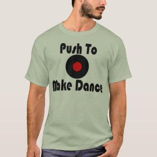 Camiseta Empuje para hacer danza