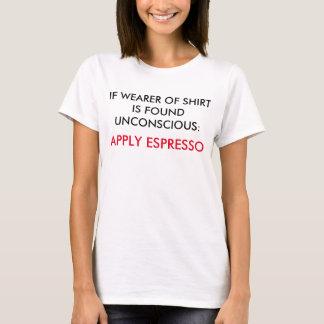 Camiseta En caso de urgencia aplique el café express -