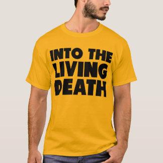 Camiseta En la muerte viva