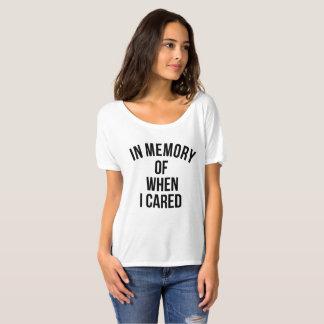Camiseta En memoria de cuando cuidé