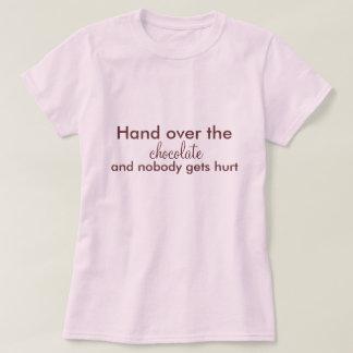 Camiseta Entregue el chocolate, y nadie consigue daño