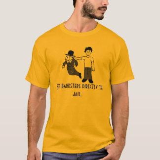 Camiseta envíe los banksters directamente a la cárcel