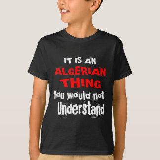 Camiseta Es diseños ARGELINOS de la cosa
