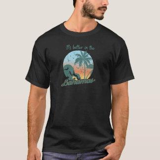 Camiseta Es mejor en las Bahamas